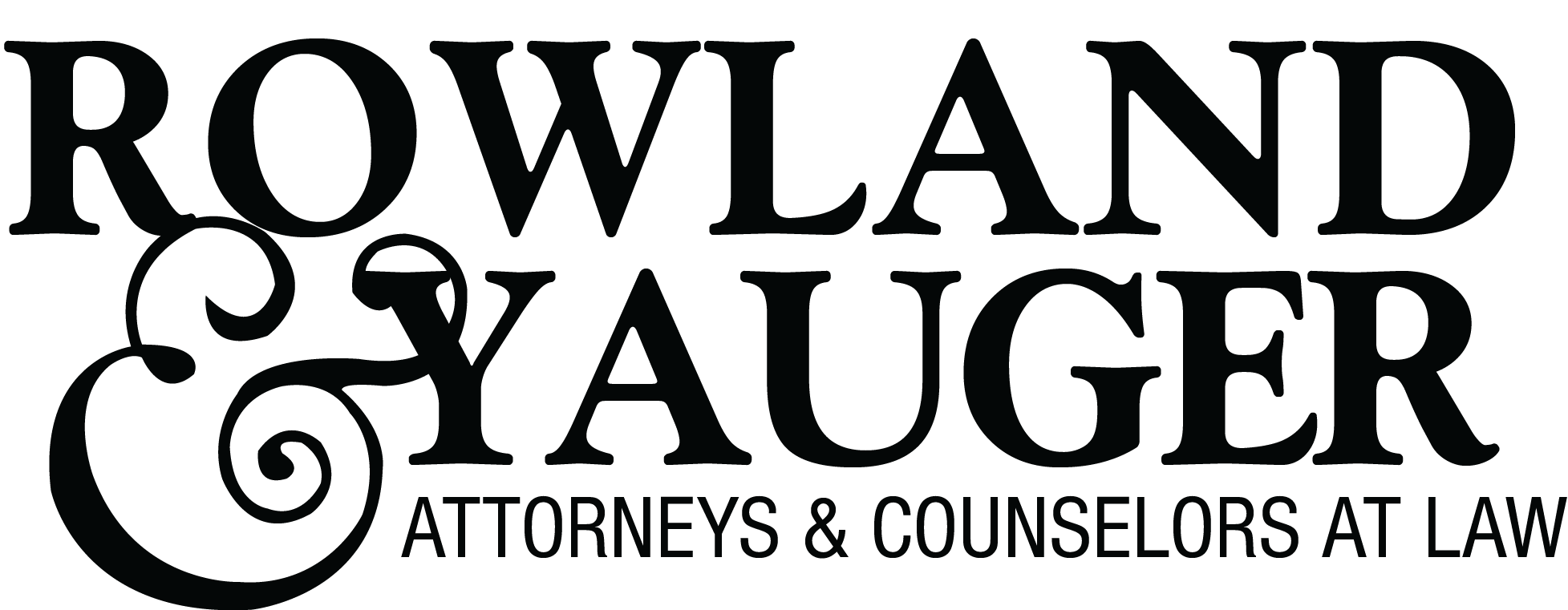 Rowland & Yauger Attorneys & Counselors at Law